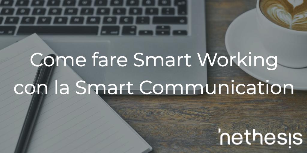 Come Fare Smart Working Con La Smart Communication