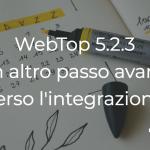 Webtop 5.2.3 un altro passo avanti verso l'integrazione