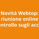Novità Webtop Maggio 2021: riunione online e controllo accessi